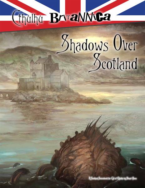 Cthulhu Britannica Scotland